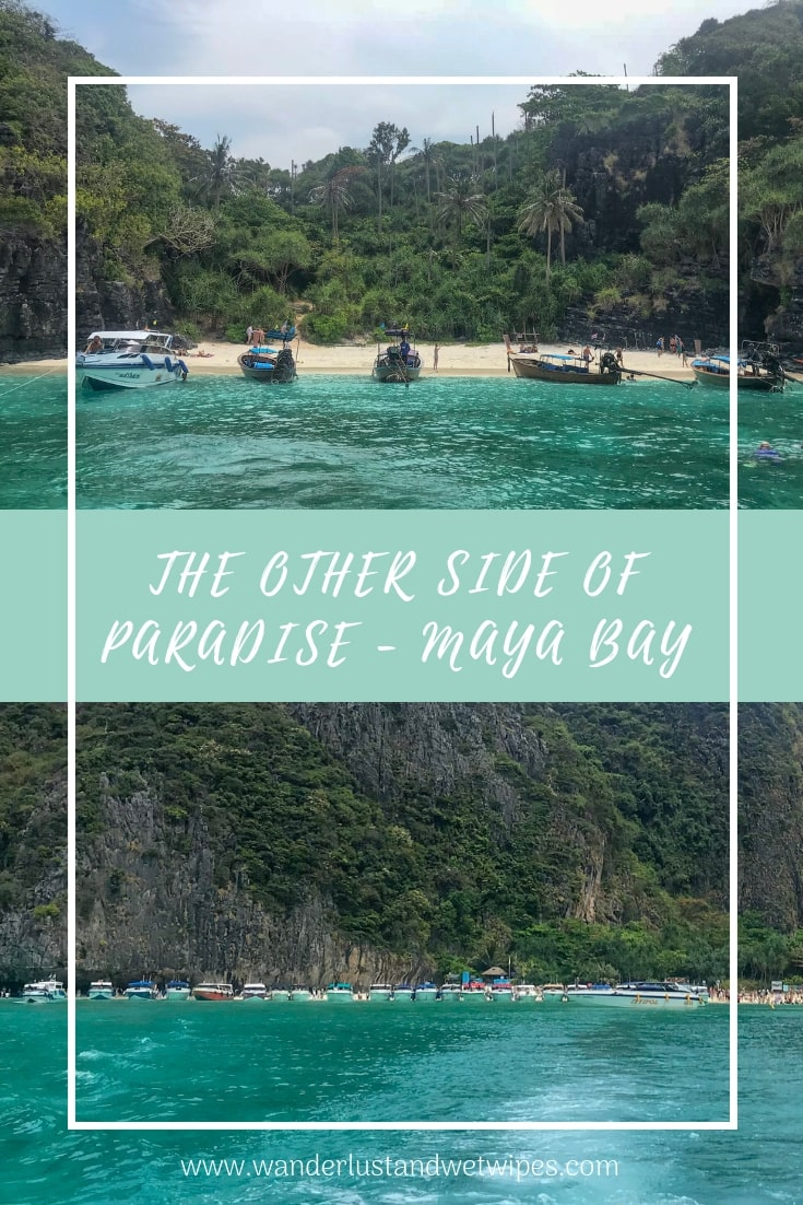 The Other Side Of Paradise - You can't deny that Koh Phi Phi is one of the most beautiful places on earth but recently Maya Bay has made the news for all the wrong reasons. Were they right to do what they did?