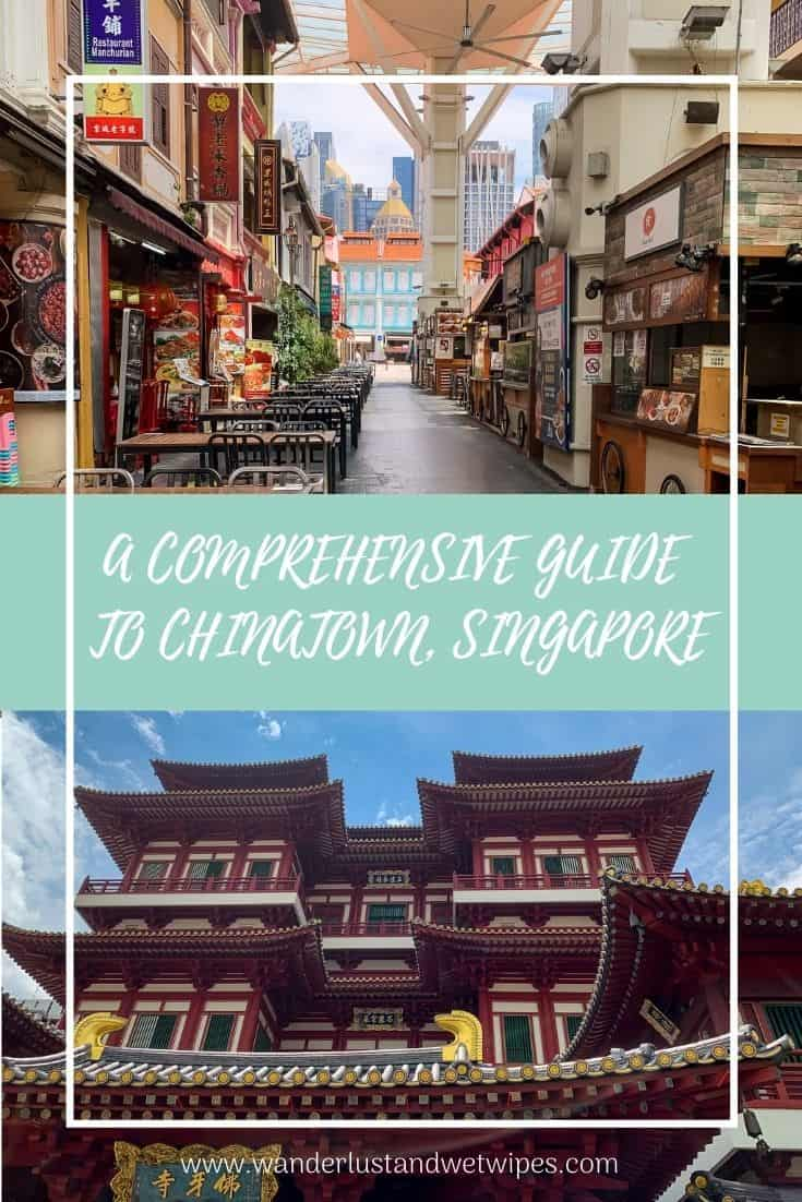 A Comprehensive Guide to Chinatown Singapore - Pinnable Image